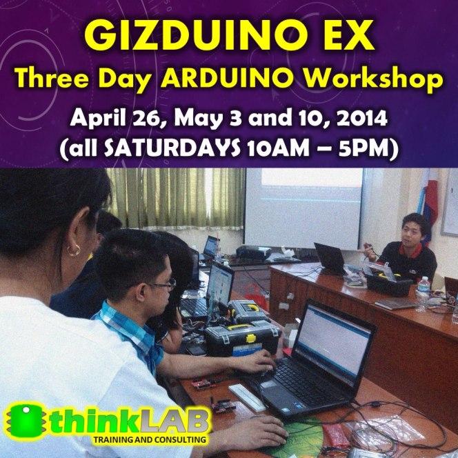GIZDUINO EX – April 26, May 3 and 10,2014